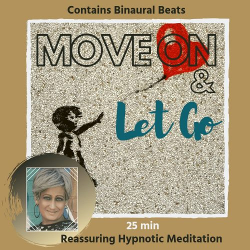 Moving on and Letting go with Hypnotherapy