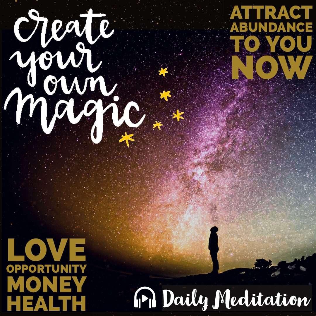 Meditation: ATTRACT MAGICAL ABUNDANCE with Dipti Tait